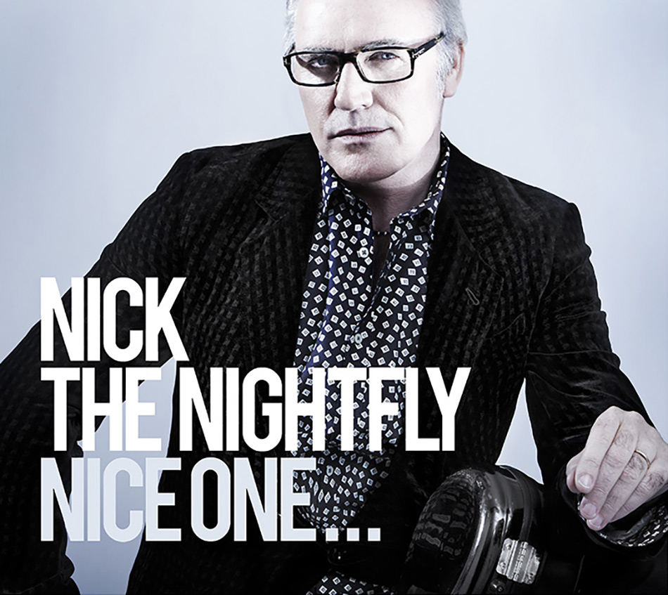 Nick The Nightfly - Nice One - by Enrico Labriola